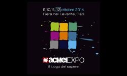 acmeiexpo2014-il-luogo-del-sapere-9-10-11-12-ottobre-2014-a-bari
